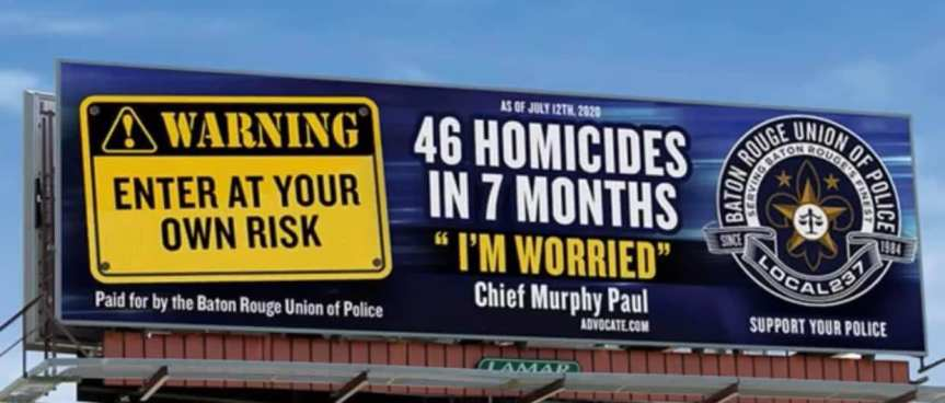Baton Rouge Police Union Puts up Fear Mongering Billboards to Have a V For Vendetta 'I Want Everyone To Remember WHY THEY NEED US' Moment, While #DEFUNDTHEPOLICE IsHappening